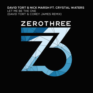 David-Tort-Nick-Marsh-feat.-Crystal-Waters-Let-Me-Be-The-One-David-Tort-Corey-James-Remix